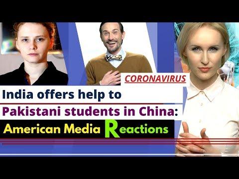 American Media Reactions | India Offers Help To Pakistani Students | Coronavirus | Karolina Goswami