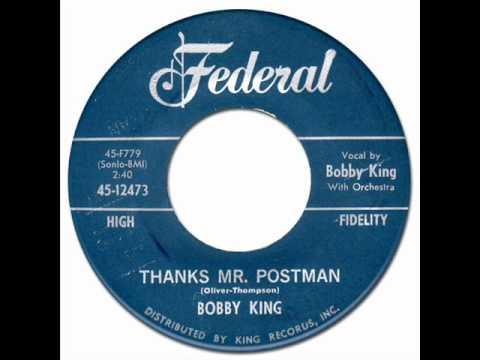 THANKS MR. POSTMAN - Bobby King [Federal 12473] 1962 * New Breed R&B