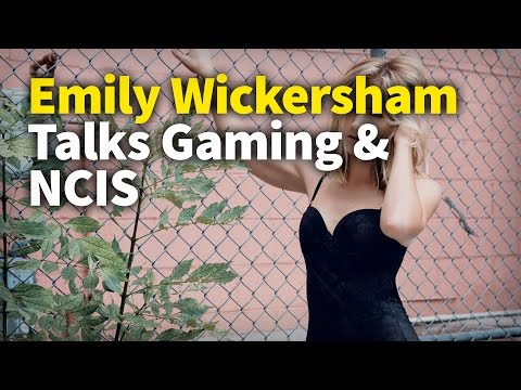 Emily Wickersham Talks Gaming & NCIS