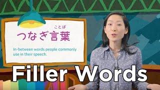 Uki Uki Japanese Lesson 21 - Filler Words