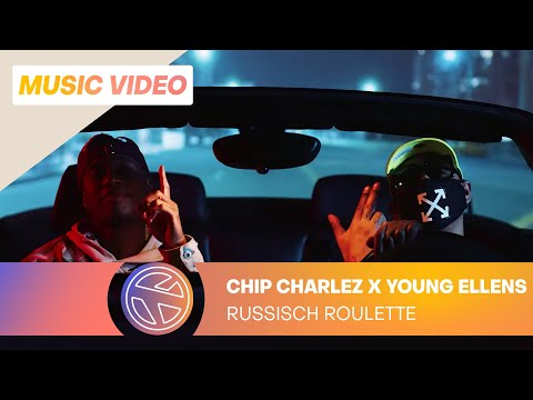 CHIP CHARLEZ & YOUNG ELLENS - RUSSISCH ROULETTE (PROD. ONE VISION)