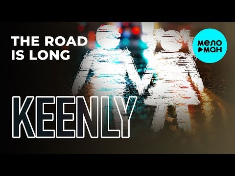 Keenly - The road is long Single