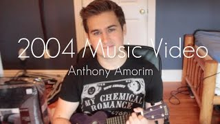 2004 (Music Video) - Anthony Amorim