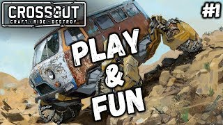 Crossout: Play and Fun #1 (Приколы, фейлы, угар)