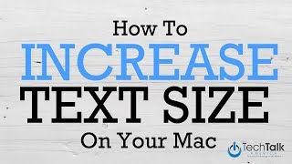 Increase Text Size On Your Mac
