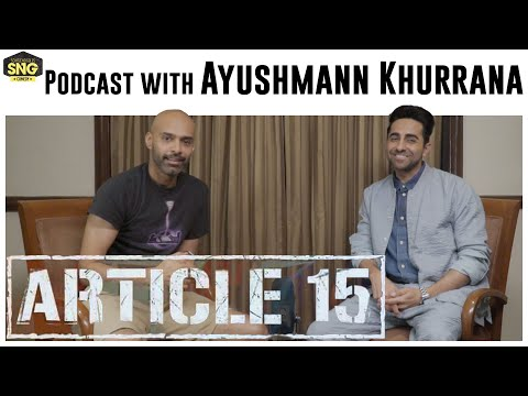 Ayushmann Khurrana | Article 15 | SnG Tuesday Podcast Mp3