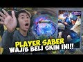 PLAYER SABER WAJIB BELI NI SKIN   EFFECTNYA GILAAA   - MOBILE LEGENDS INDONESIA