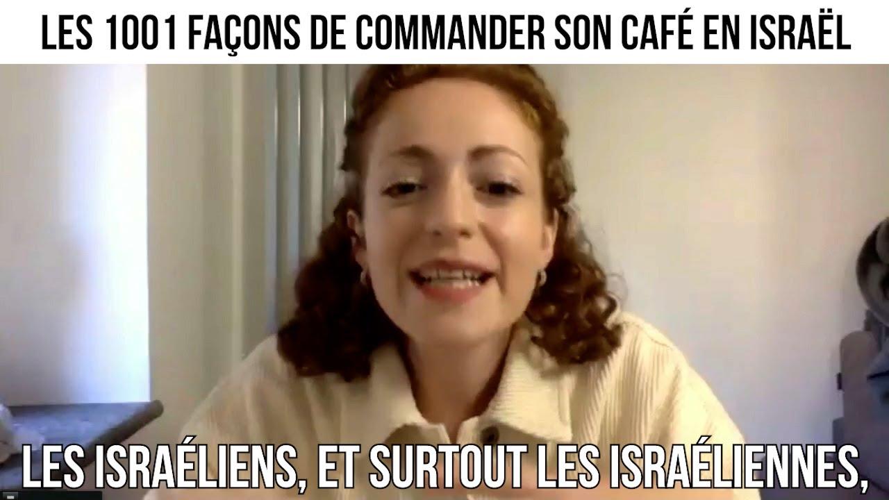 Les 1001 façons de commander son café en Israël - Opération Tsabar #41