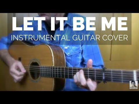 Let It Be Me - The Everly Brothers - Instrumental Guitar Cover