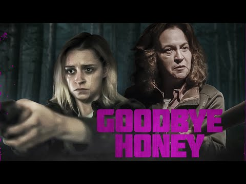 Goodbye Honey TRAILER | 2021