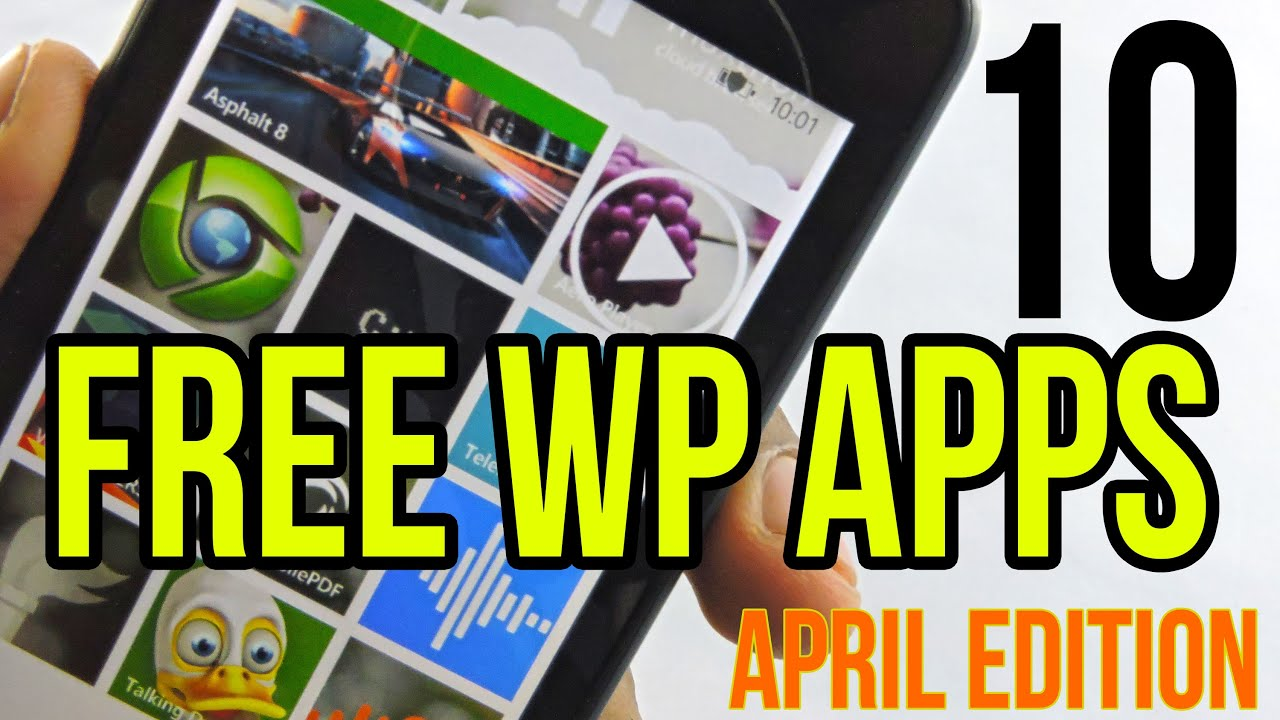 Top 10 Free Windows Phone Apps (April 2015)