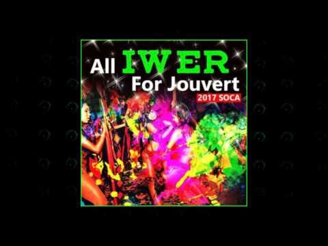 Iwer George - For J'ouvert | 2017 Music Release