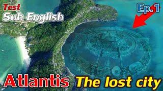 Atlantis The lost cİty Ep.1 (Test Subtitle English)