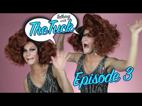 Talking with the tuck | Episode 3