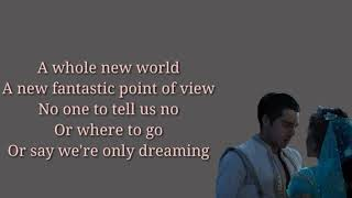 A Whole New World -Mena Massoud & Naomi Scott (Lyric)