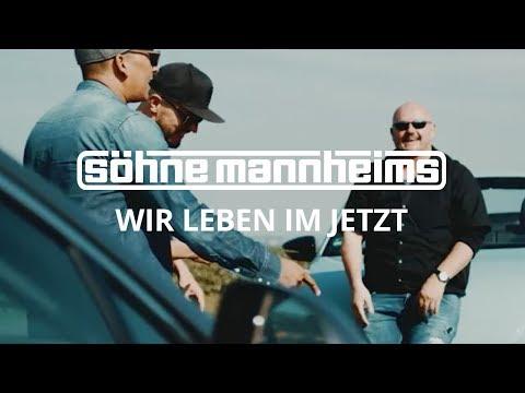 Söhne Mannheims - Wir leben im Jetzt [Official Video]