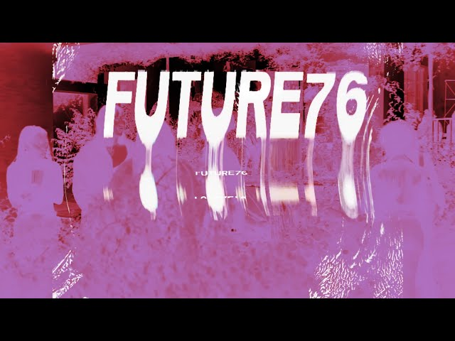 FUTURE 76 Residency - Exhibition and Afterparty 2018