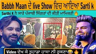 Video      Babbu Maan   show  Sarthi K