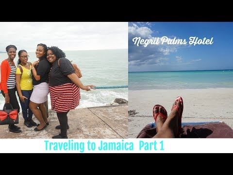 TRAVELING TO JAMAICA VLOG | MONTEGO BAY | SHARKIES | NEGRIL PALMS HOTEL  PART 1
