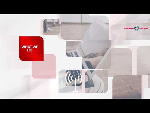 Broadband Solutions promotional video