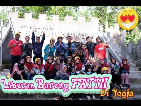 Gathering & Liburan Bareng FATIN Shidqia Lubis di JOGJA (Anniversary Fatinistic)