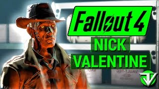 FALLOUT 4 Nick Valentine COMPANION Guide Everything You Need To Know About Nick