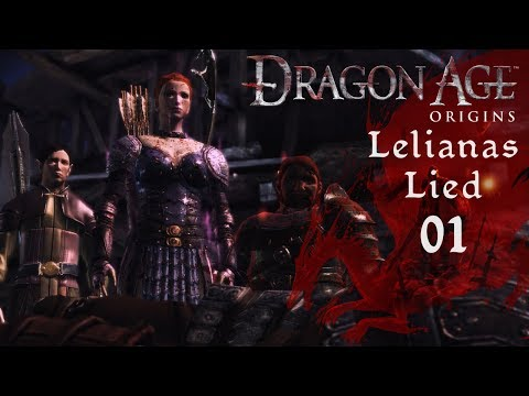 Ein bisschen Spaß muss sein - Dragon Age Origins: Lelianas Lied #01 [modded]   Let's Play Deutsch