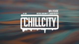 Justice Skolnik - Wildside ft. Sarah Reeves