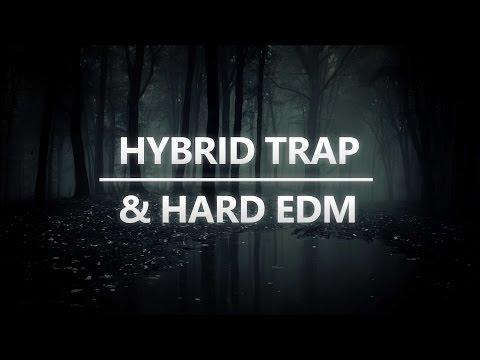Hybrid Trap & Hard EDM Mix   Rave Nation
