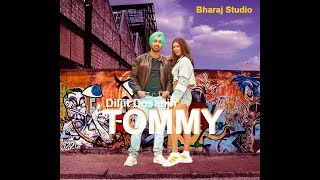 TOMMY - SHADAA | TOMMY-LYRICS Diljit Dosanjh | Sonam Bajwa | Raj Ranjodh | Latest Punjabi Song 2019