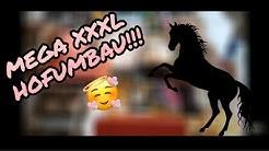 30 Minuten XXL Hofumbau + Pferd ab in deine Box 6k Abospechial❤❤😍😍 |Horsegirl