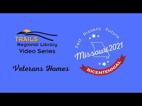 Missouri Veterans Homes - Missouri Bicentennial Video Series