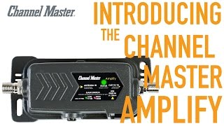 Channel Master AMPLIFY | Adjustable Gain TV Antenna Amplifier with Built In LTE Filter
