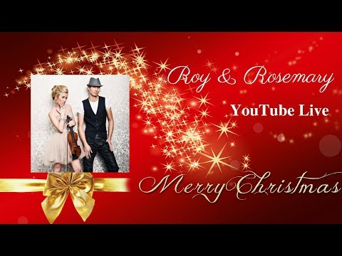 Recorded:Roy & Rosemary First Live Stream|Merry Christmas & Happy Holidays!
