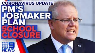 PM's Jobmaker plan, COVID-19 closes Sydney school | Nine News Australia