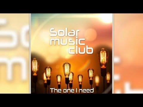 Spot del álbum The One I Need, de Solar Music Club