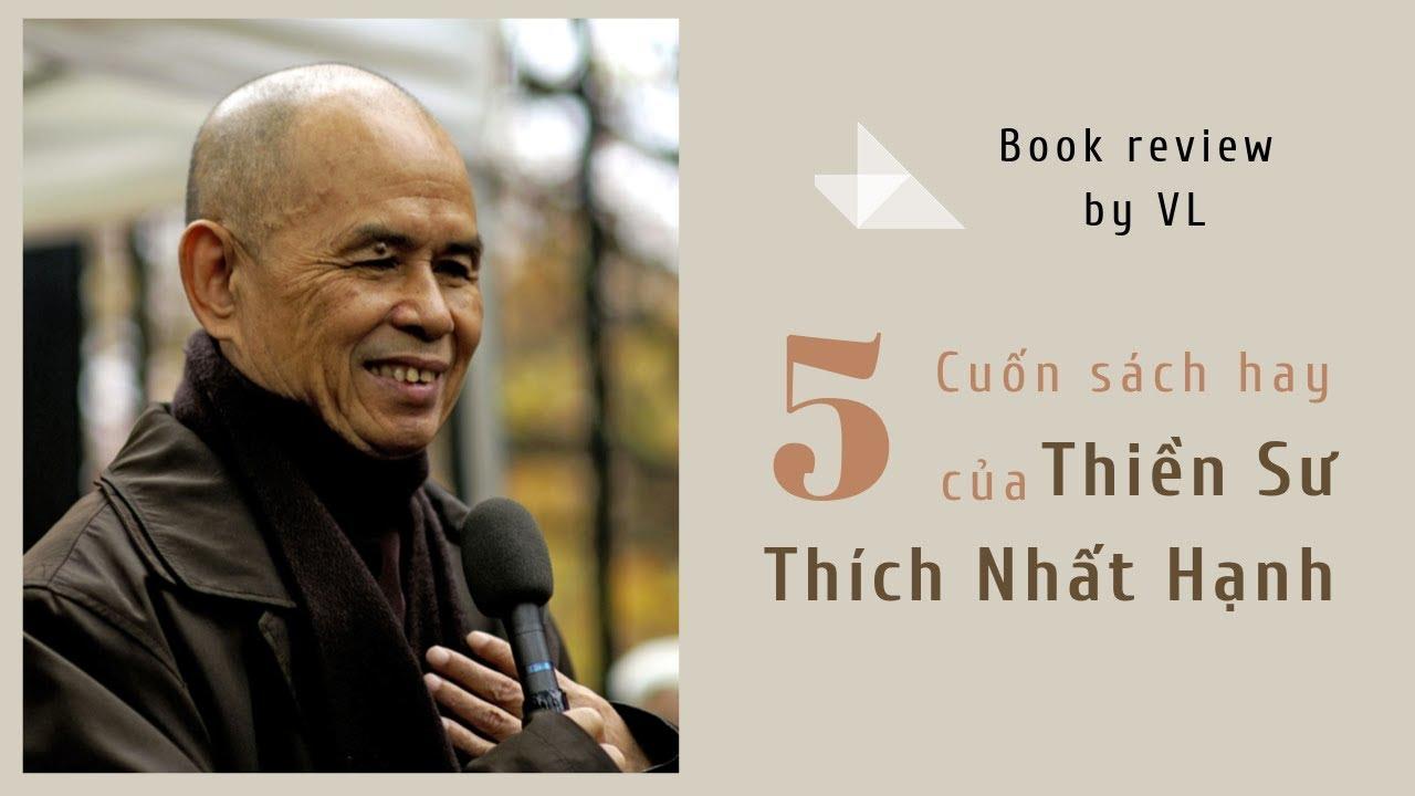 5 cuốn sách hay của thầy Thích Nhất Hạnh I Ngày tiếp nối thầy 93 tuổi