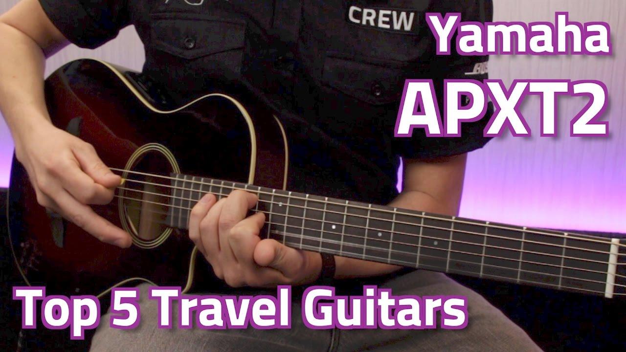 734184358d Yamaha APXT2 Demo - Top 5 Travel Guitars - YouTube