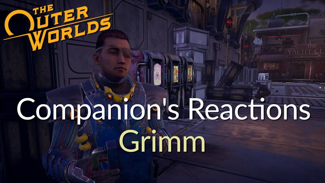 The Outer Worlds - Companion's Reactions - Grimm