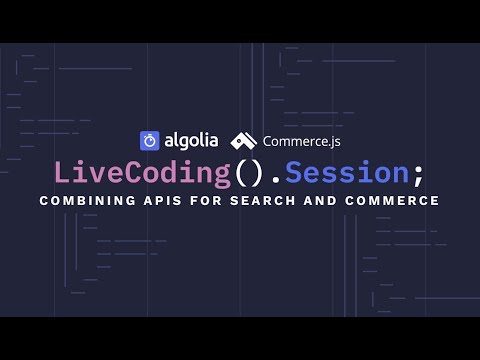 Thumbnail Live Coding Session - Integrate search into your Commerce.js store in 30 min