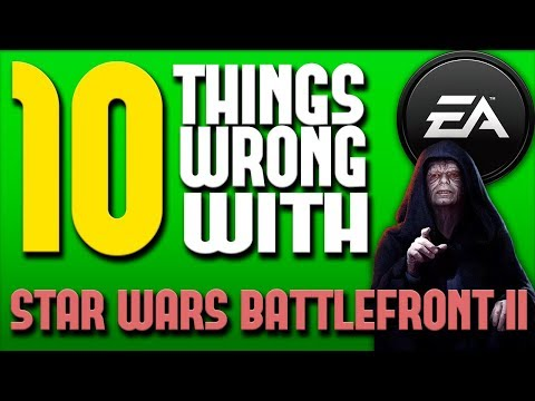 10 Things WRONG With Star Wars Battlefront 2 (EA)
