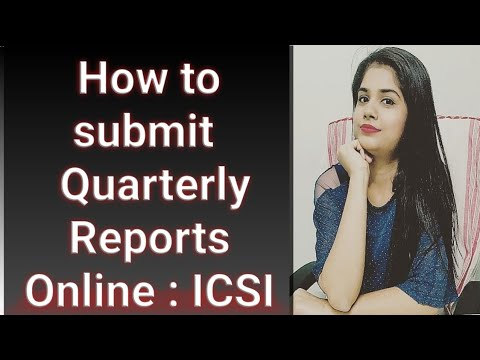 How to Submit Online Quarterly Report : ICSI