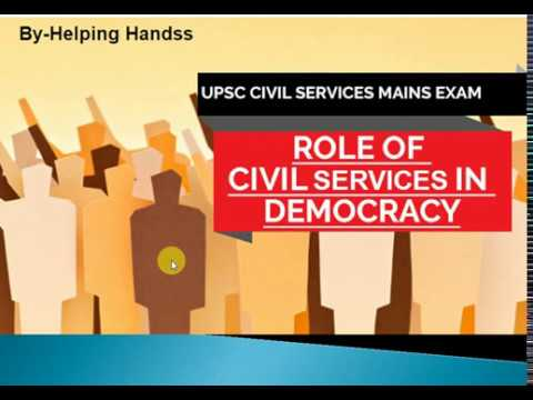 Role of Civil Services in a Democracy (UPSC-Mains GS II)