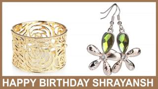 Shrayansh   Jewelry & Joyas - Happy Birthday