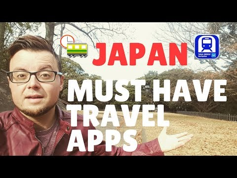 MUST HAVE TRAVEL APPS FOR YOUR JAPAN TRIP IN 2018! | LIFE IN JAPAN | FIRST WORLD TRAVELLER