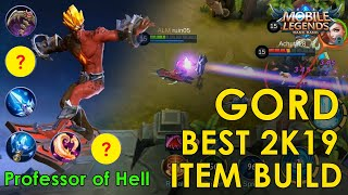 ML GORD BEST 2019 ITEM BUILD BEST MAGE ITEM BUILD PROFESSOR OF HELL SKIN GAMEPLAY