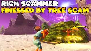 Rich Scammer Finessed By TREE Scam! 💯😱 (Scammer Gets Scammed) Fortnite Save The World