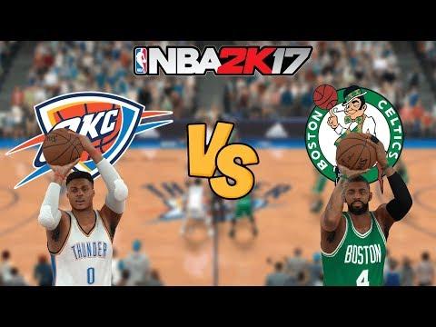 NBA 2K17 - Oklahoma City Thunder vs. Boston Celtics (KYRIE!) - Full Gameplay (Updated Rosters)