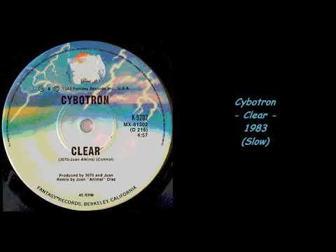 Cybotron  Clear  1983 Slow