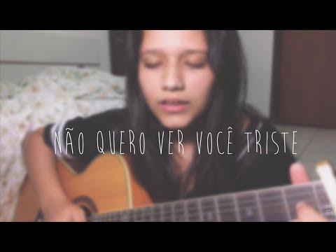 Não Quero Ver Você Triste - Roberto Carlos  Beatriz Marques cover